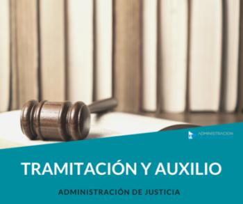 TRAMITACIÓN PROCESAL / AUXILIO JUDICIAL