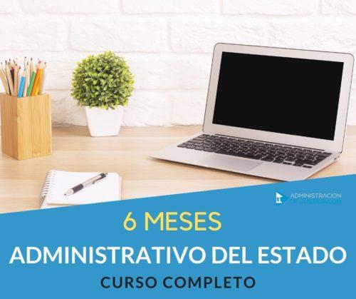 CURSO ADMINISTRATIVO DEL ESTADO 6 MESES
