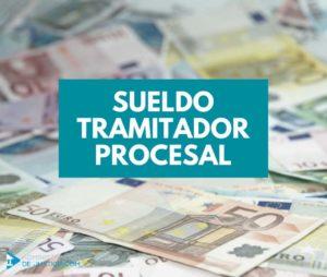 CUÁNTO COBRA UN TRAMITADOR PROCESAL