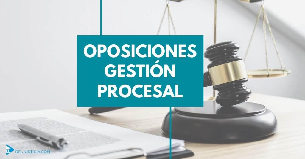 OPOSICIONES GESTIÓN PROCESAL