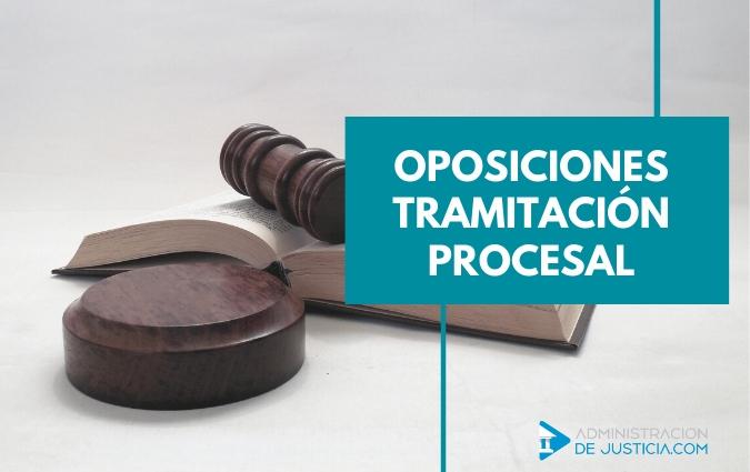 OPOSICIONES TRAMITACIÓN PROCESAL