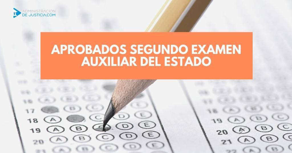 APROBADOS SEGUNDO EXAMEN AUXILIAR ESTADO