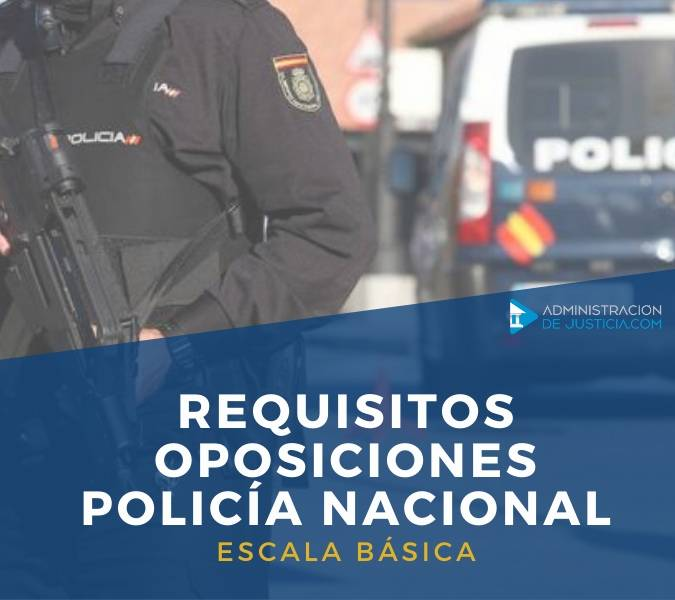 REQUISITOS OPOSICIONES POLICIA NACIONAL