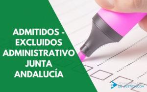 Lista provisional admitidos y excluidos Administrativo Junta de Andalucía