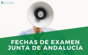 NUEVAS FECHAS DE EXAMEN JUNTA ANDALUCÍA OPOSICIONES