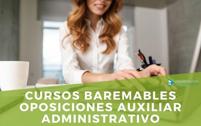CURSOS BAREMABLES OPOSICIONES AUXILIAR ADMINISTRATIVO