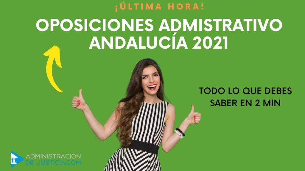 ÚLTIMAS NOTICIAS ADMINISTRATIVO JUNTA DE ANDALUCÍA 2021