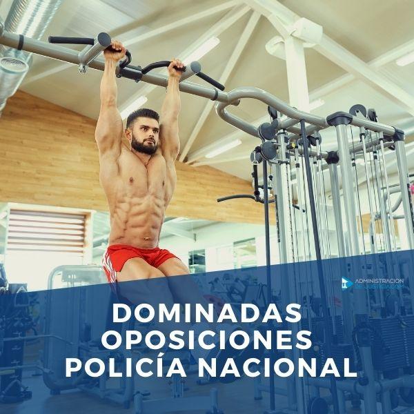 Dominadas Oposiciones Policía Nacional