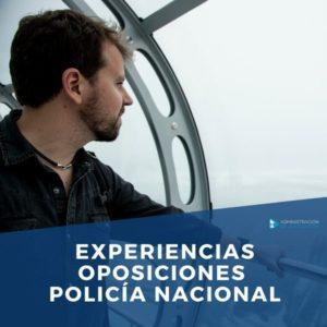Experiencias Oposiciones Policía Nacional
